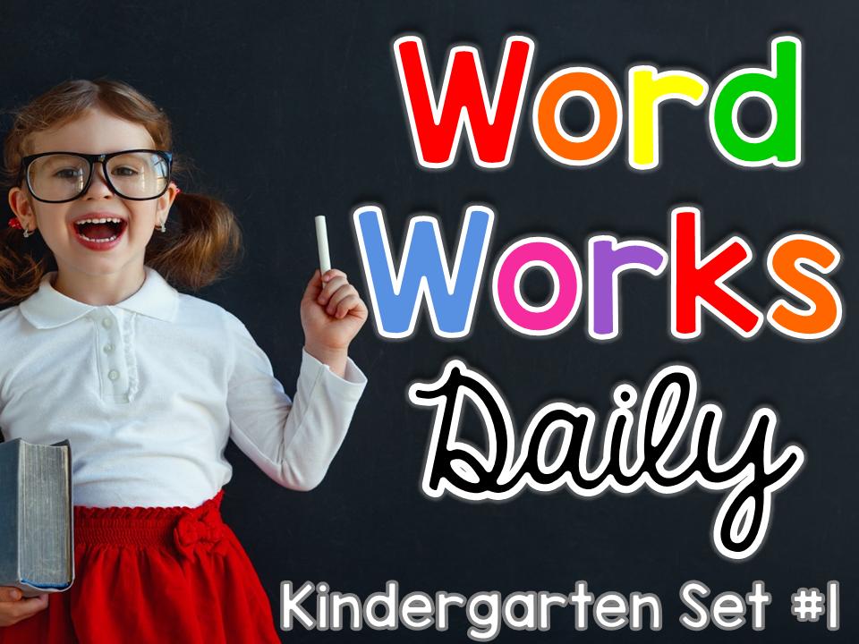 Kindergarten Word Works Set #1