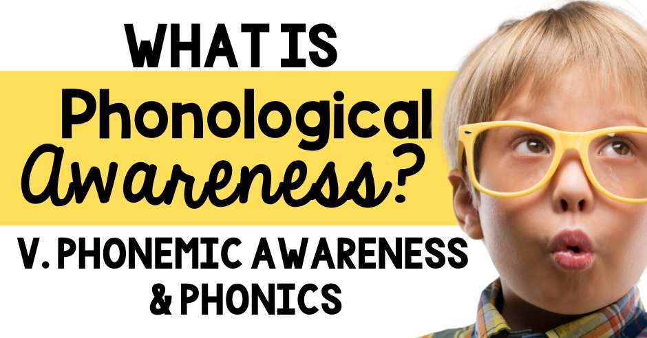 Phonological Awareness what is phonemic awareness phonics how to teach v. kindergarten first grade second professional development difference between phonics video free phonological versus phonemic awareness