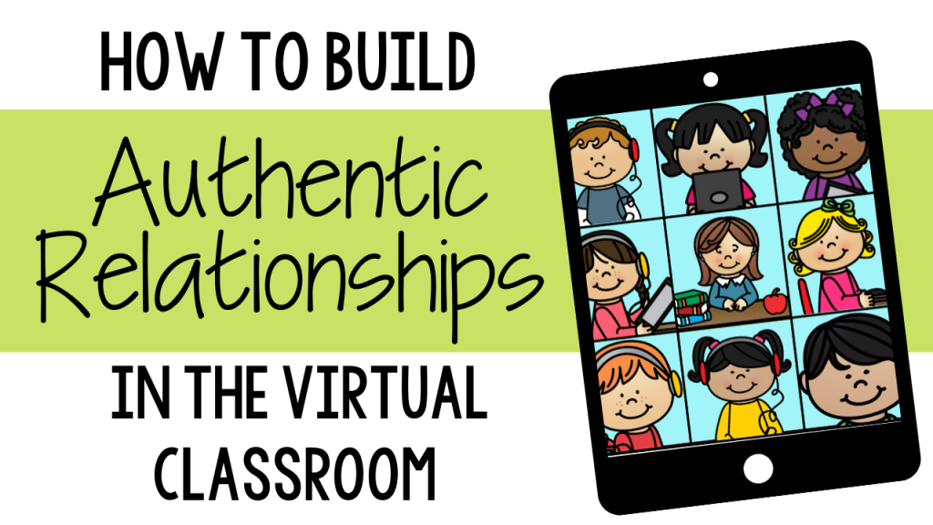 virtual classroom distant learning kindergarten first grade second grade third grade preschool how to build relationships online with students how to connect with students virtual classroom virtual teaching virtual academy student rapport respect primary students get to know your teacher get to know your students parent support family communication