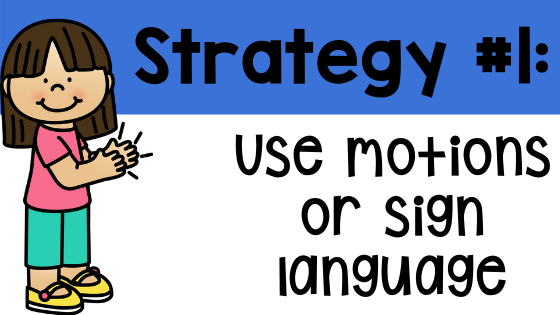 Active learning strategy one use motions or sign language active learning strategies definition primary pre-k kindergarten first grade second grade students teacher classroom school Teacher Toni Toni Mullins what is active learning active learning games virtual learning distance learning