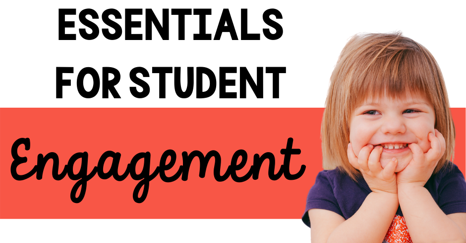 What is student engagement in primary (K-2)? classroom, teacher, kindergarten, first grade, second grade, movement, fun, rewards, singing, routine, teaching, strategies