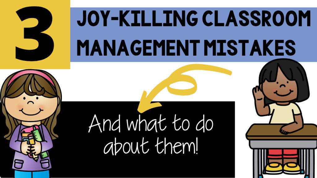 classroom management, joy, teach, teaching, kindergarten, first grade, second grade, primary, Teacher Toni, behavior, behavior management