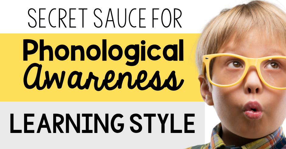 phonological awareness, learning style, primary, classroom, teach, teacher, teaching, literacy, strategy, auditory, visual, kinesthetic, kindergarten, first grade, second grade, Teacher Toni