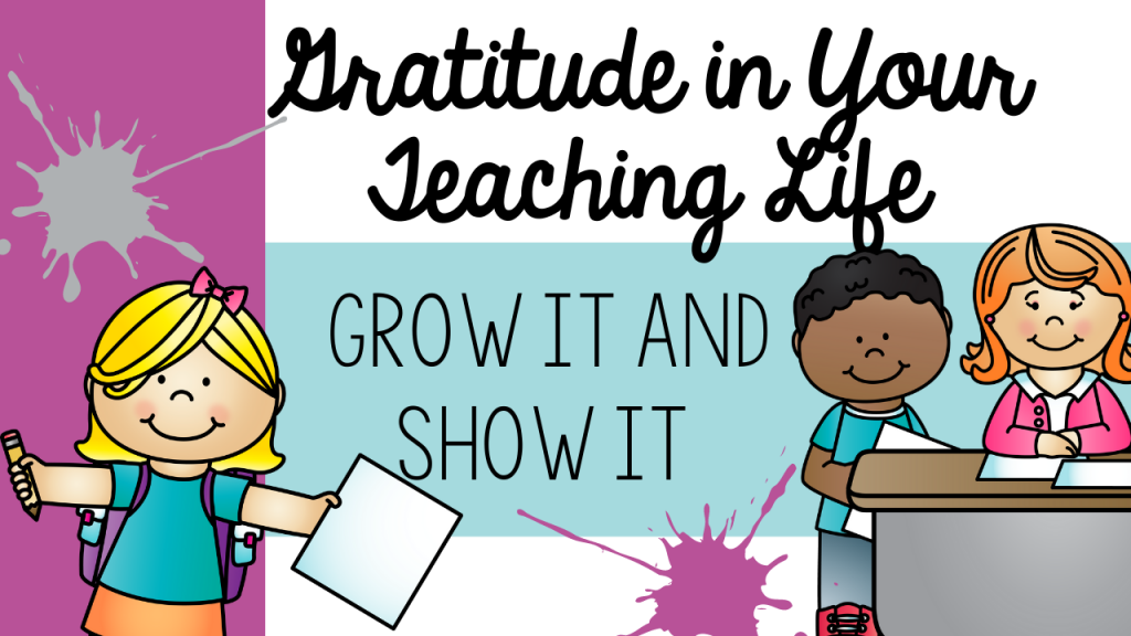 primary, teacher, teaching, gratitude, thank you, thank you note, show gratitude, burnout, appreciation, keep going, motivation, encouragement, discouragement, give up, kindergarten, first grade, second grade, pre-k, pre-kindergarten, classroom, Teacher Toni
