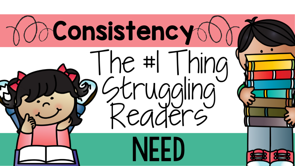 literacy, primary, classroom, class, teach, teacher, teach reading, struggling reader, consistency, literacy strategies, reading strategies, kindergarten, first grade, second grade, Teacher Toni