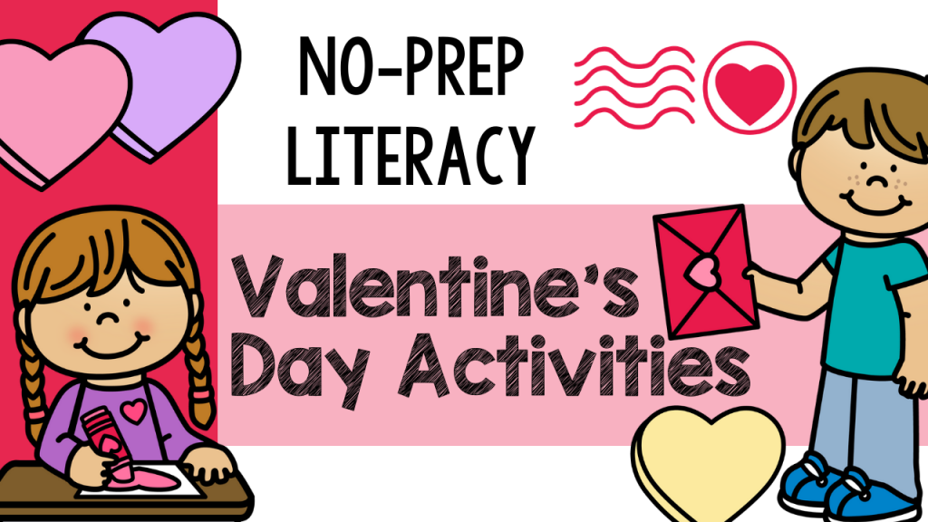 primary, education, teach, teaching, literacy, no-prep, activity, activities, no-prep activities, Valentine's Day, kindergarten, first grade, Teacher Toni