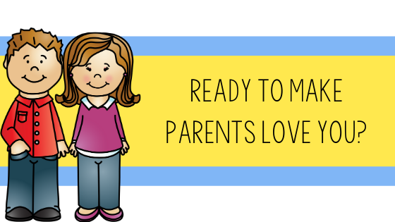 Teacher Toni, parents love you, how to make parents love you, relationships, primary, first grade, second grade, kindergarten, informed, systems, routine